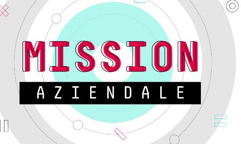 Il concetto di missione aziendale